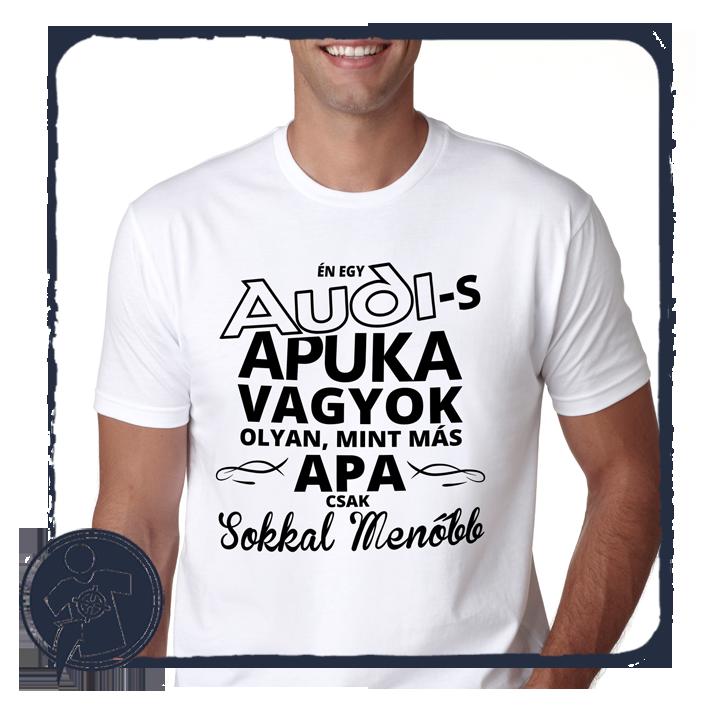 AUDI-s Apuka vagyok 8ad1325a58324